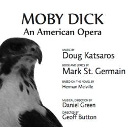 Moby Dick An American Opera